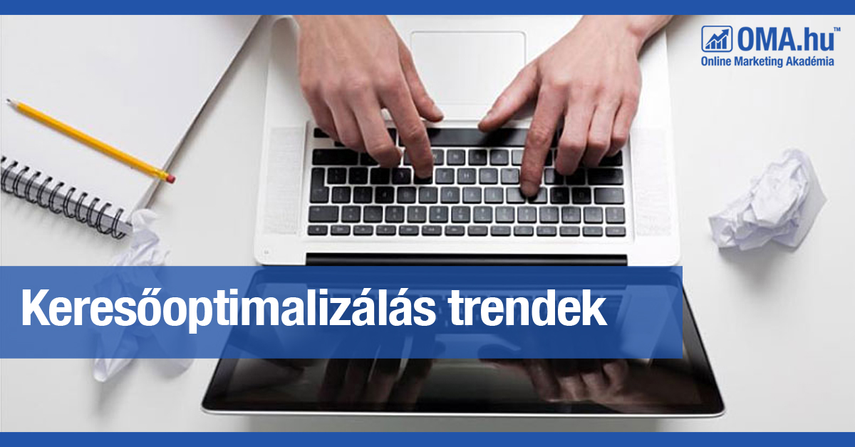 Hogyan változik a keresőoptimalizálás 2017-ben? | Online Marketing Akadémia